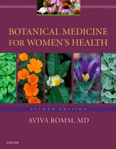 Botanical Medicine for Women's Health, second ed.