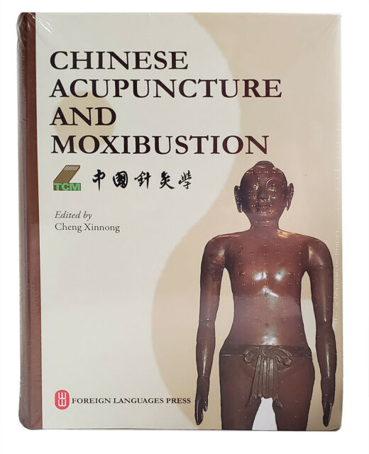 Chinese Acupuncture and Moxibustion, 4th ed. (2019)