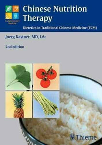 Chinese Nutrition Therapy, 2nd ed.