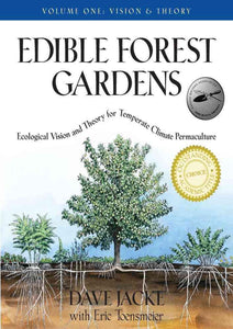 Edible Forest Gardens, volume one