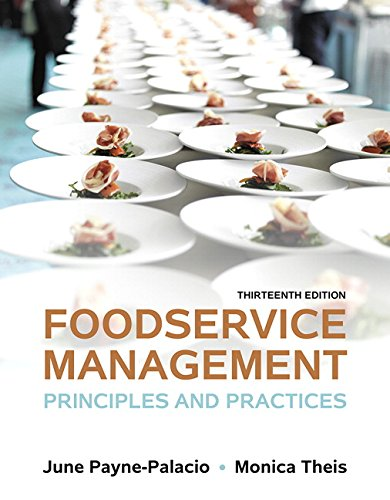 Foodservice Management: Principles and Practices, 13th ed.