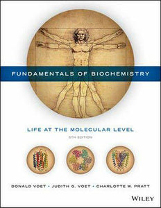 Fundamentals of Biochemistry, 5th ed. (USED only)
