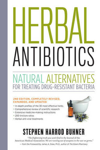 Herbal Antibiotics, 2nd ed.