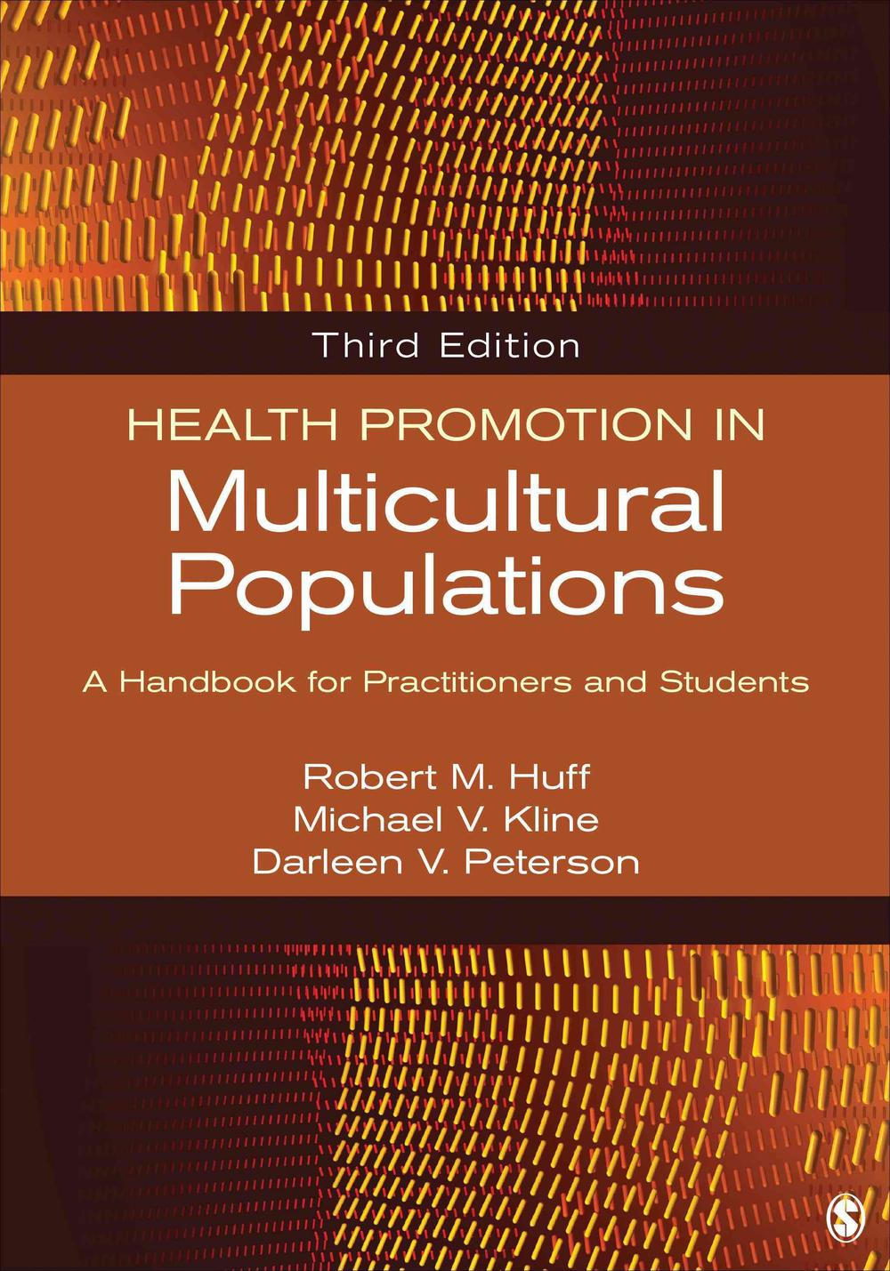 Health Promotion in Multicultural Populations, 3rd ed. USED