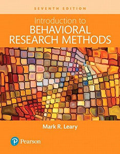Introduction to Behavioral Research Methods, 7th ed.