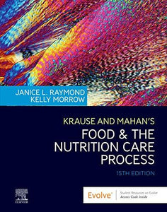 Krause and Mahan's Food & the Nutrition Care Process, 15th ed.