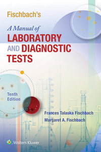 Manual of Laboratory & Diagnostic Tests, 10th ed.