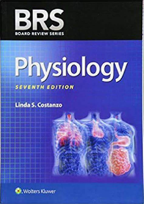 Physiology Board Review Series (BRS) 7th ed.