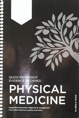 Quick Reference Evidence-Based Physical Medicine