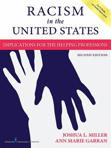 Racism in the United States, 2nd ed.