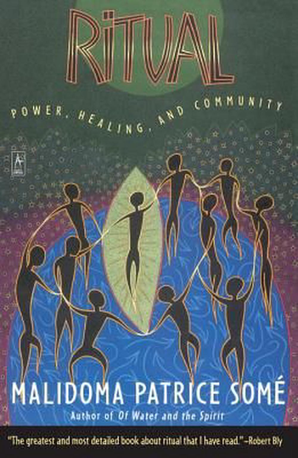 Ritual: Power, Healing, and Community