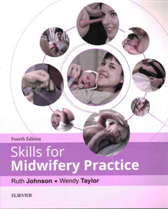Skills for Midwifery Practice, 4th ed.