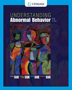 Understanding Abnormal Behavior, 11th ed. (USED)