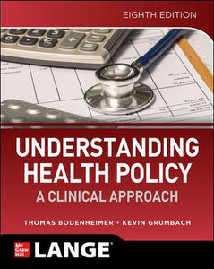 Understanding Health Policy, 8th ed.