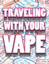 Travelling With Your Vape