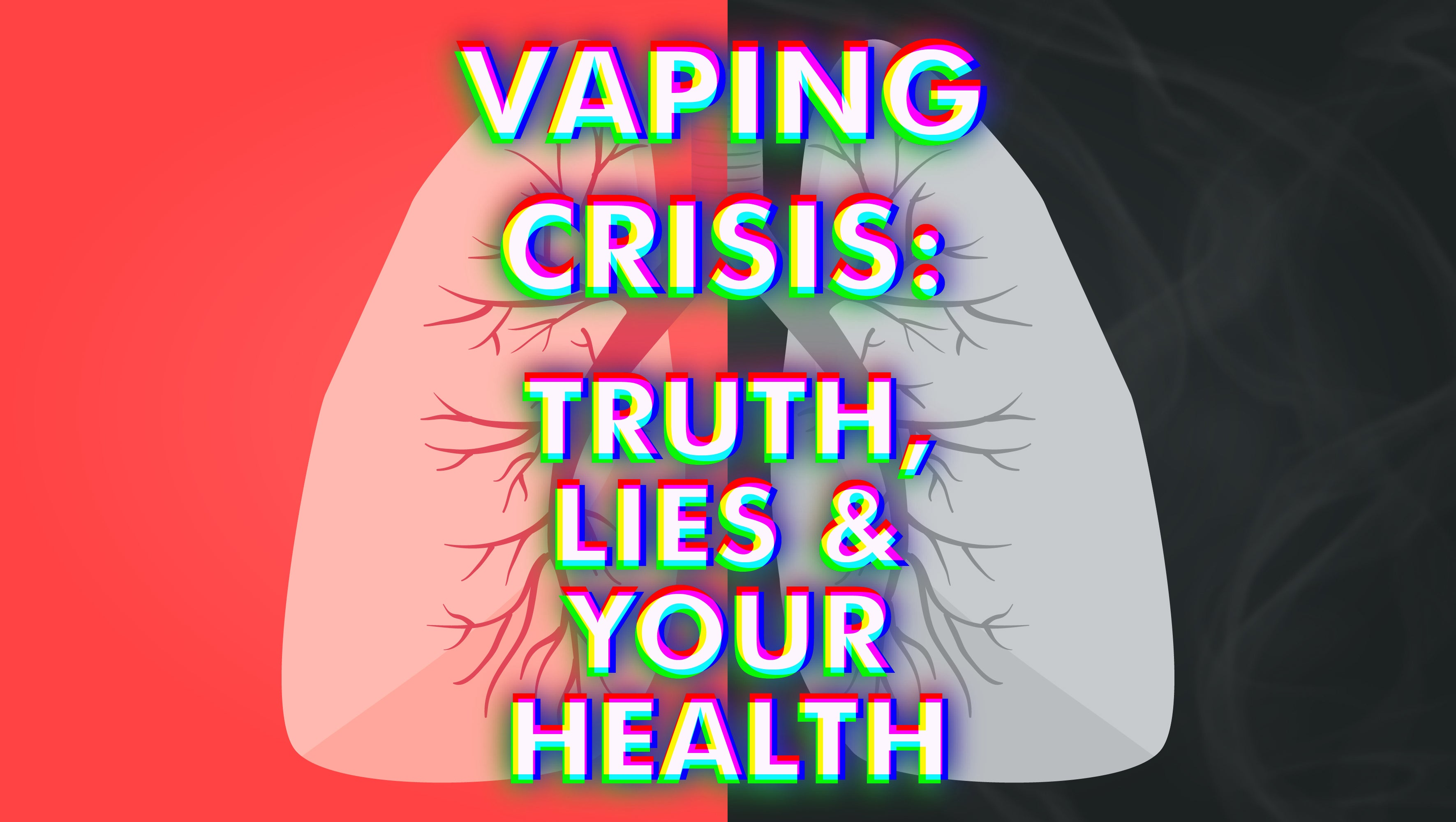 Vaping Crisis: Truth, Lies & Your Health