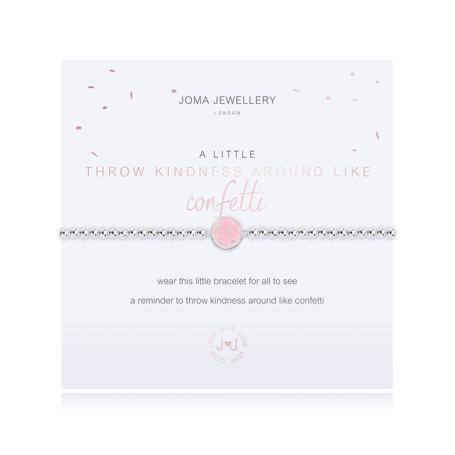 A LITTLE THROW KINDNESS AROUND LIKE CONFETTI - BRACELET