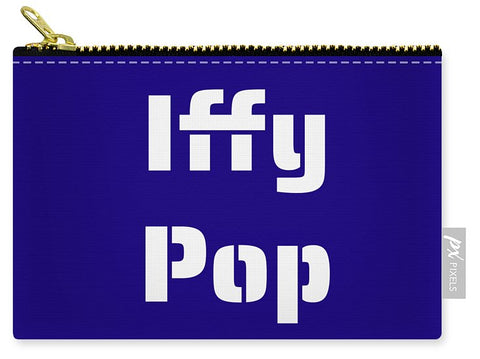 Iffy Pop - Carry-All Pouch