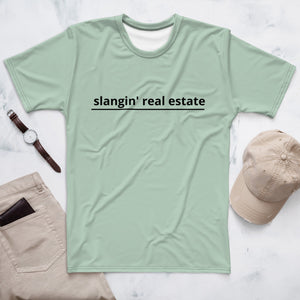 "Men's T-shirt ""slangin' real estate"""