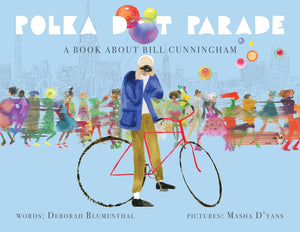 Polka Dot Parade, a book about Bill Cunningham