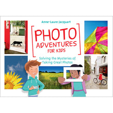 Load image into Gallery viewer, Photo adventures for kids by Anne-Laure Jacquart