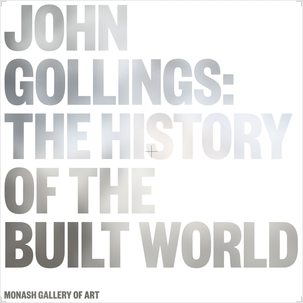 John Gollings: The history of the built world