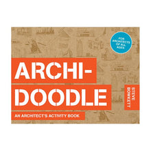 Load image into Gallery viewer, Archi-Doodle: An Architect's Activity Book by Steve Bowkett