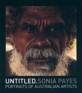 Untitled: Sonia Payes -portraits of Australian Artists
