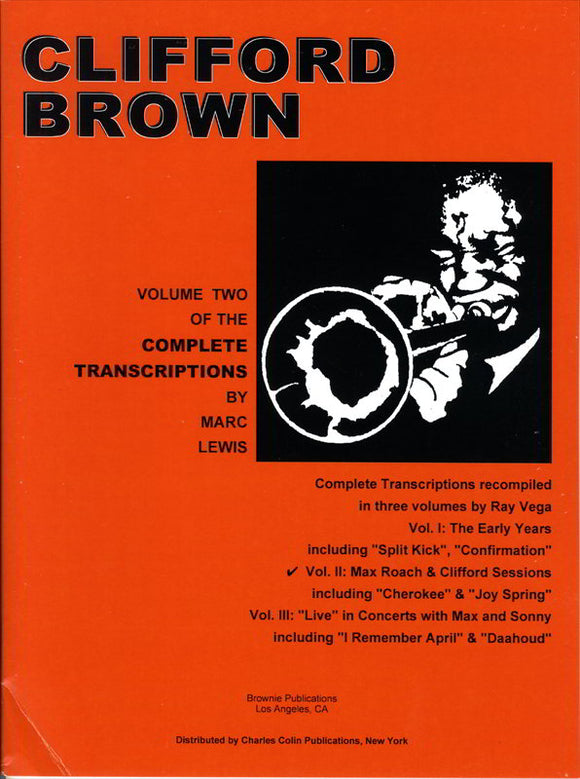 CLIFFORD BROWN - VOL. 2 : WITH MAX ROACH - VOLUME TWO OF THE COMPLETE TRANSCRIPTIONS ( TRUMPET ) クリフォード・ブラウン ソロ・コピー集 VOL.2 ウィズ・マックス・ローチ =現品限りダメージ割引品= [BOOKM-122456]