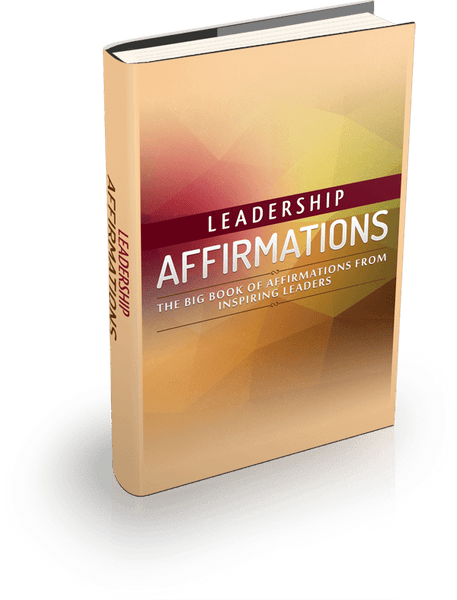 The Big Book of Leadership Affirmations from Inspiring Leaders - Peculiar People Holistic