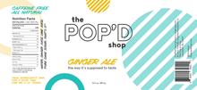 Load image into Gallery viewer, The Pop'd Shop Ginger Ale Soda Label (103 Calories)