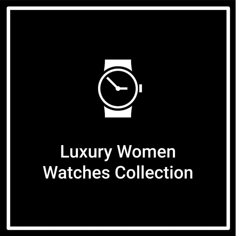 Luxury Women Watches Collection | Xhopaholic Online Fashion Store