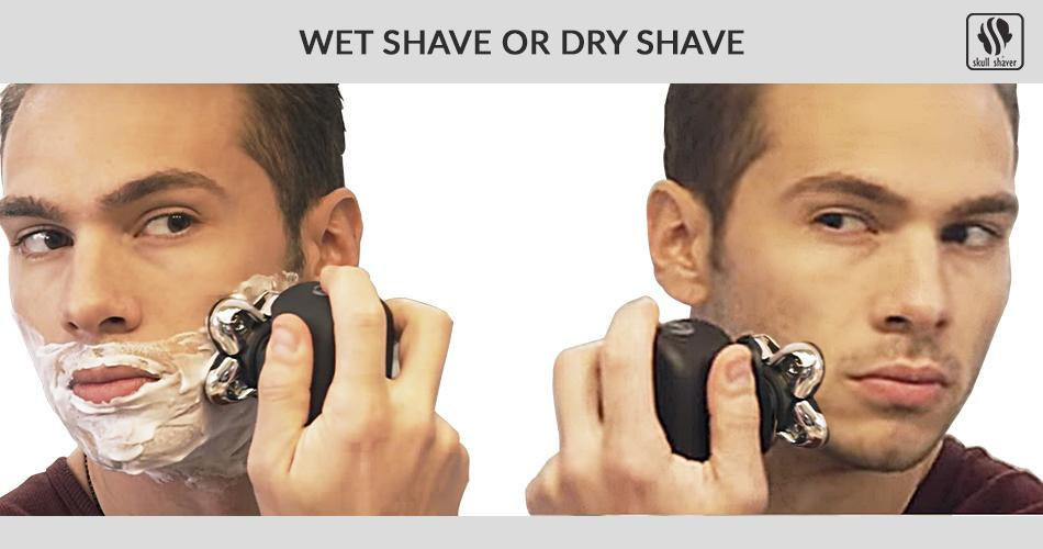 Wet Shave or Dry Shave? Which one is best for you?
