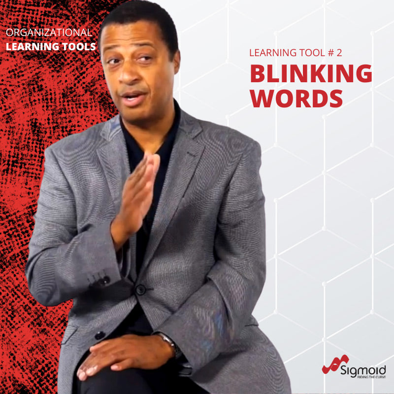 Organisational Learning Tools: Blinking Words
