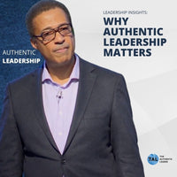 Authentic Leadership & Why it Matters