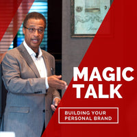 Magic Talk Radio: Building your personal brand - The power of the Golden Circle.