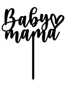 Baby Mama Cake Topper
