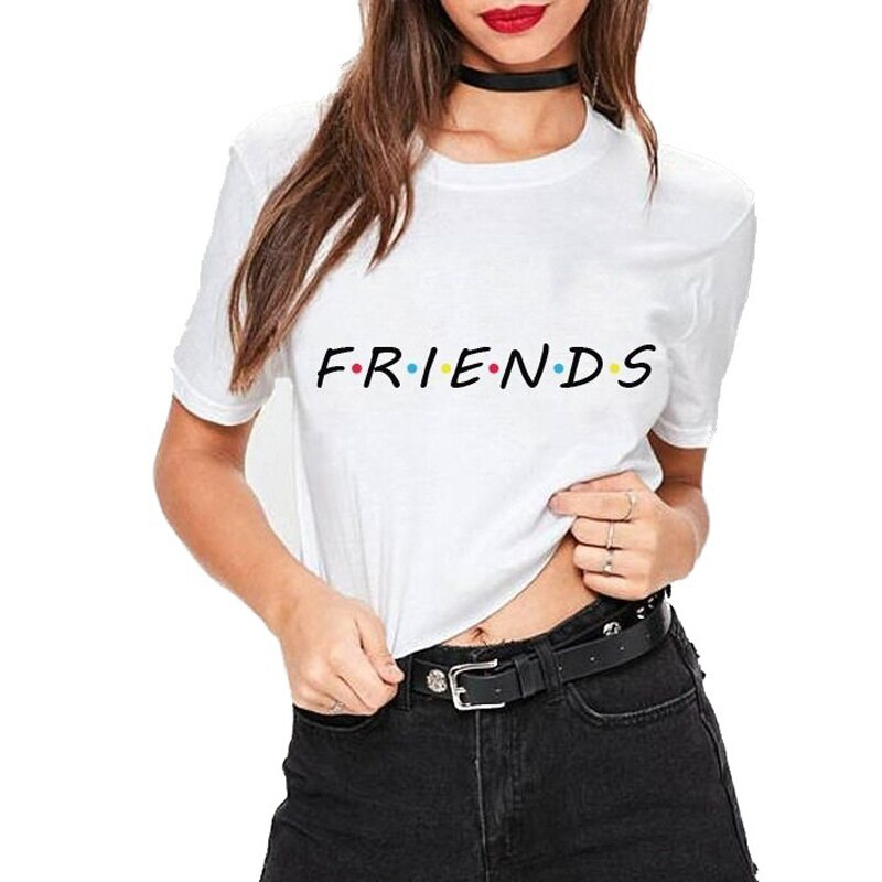 GOTCHA T Shirt FRIENDS Letter Print Friends T-shirt Casual Short Sleeve Tops Tee O Neck Female Tops Camisetas Mujer
