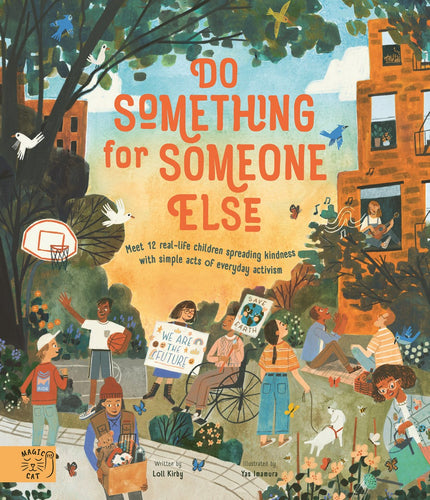 Do Something for Someone Else | Children's Books on Activism
