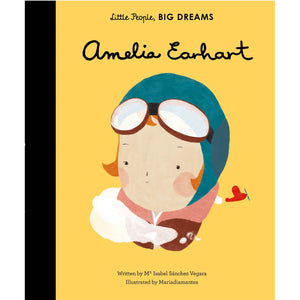 Amelia Earhart | Little People, BIG DREAMS | Children's Book on Biographies