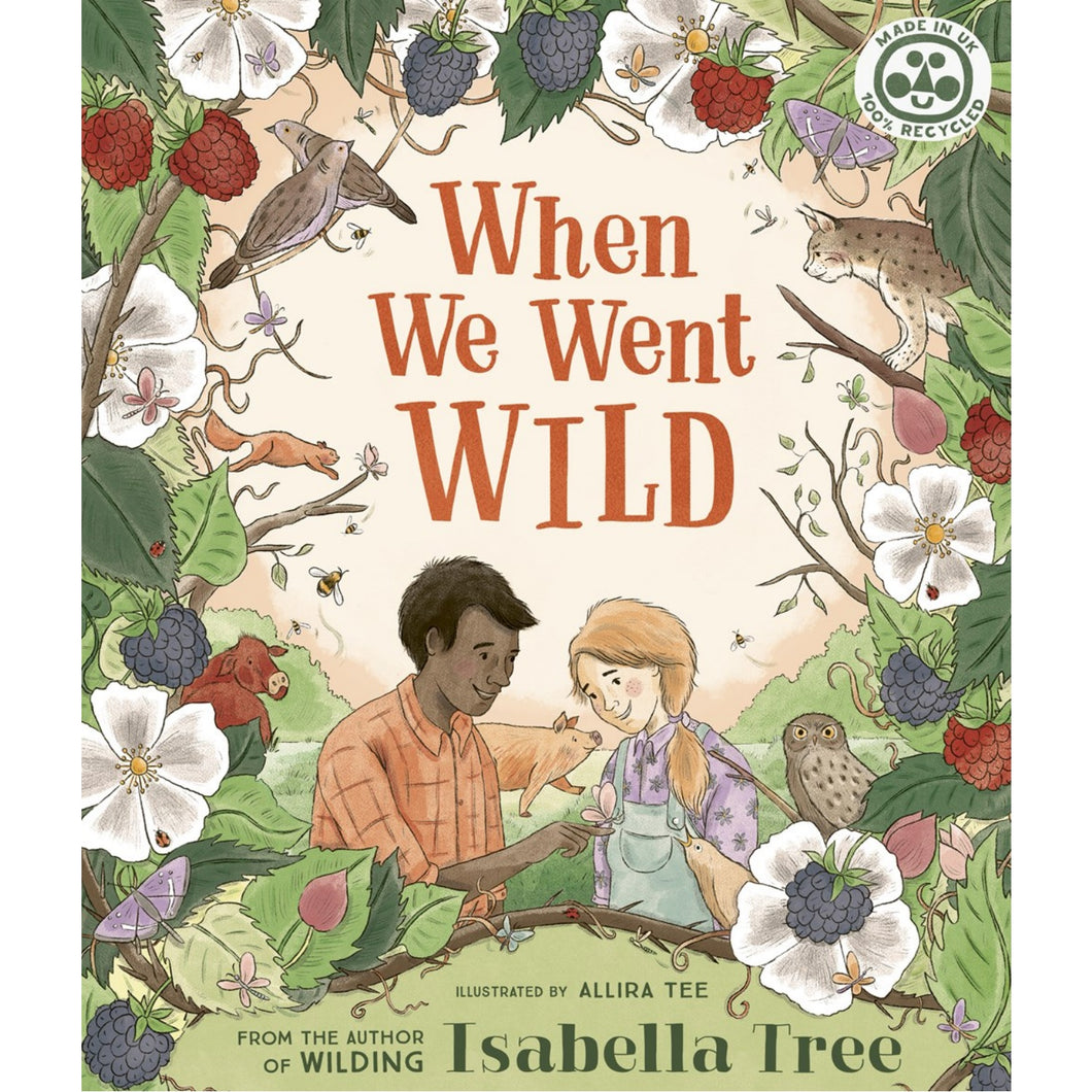 When We Went Wild | Children's Book on Farm Life