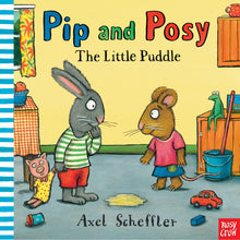 Load image into Gallery viewer, The Little Puddle - Pip & Posy | Toddler's Book on Friendship