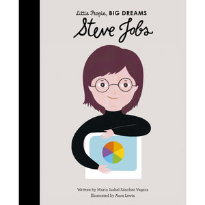 Steve Jobs | Little People, BIG DREAMS | Children's Book on Biographies