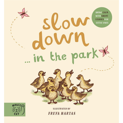 Slow Down… Discover Nature in the Park: Bring Calm to Baby's World with 6 Mindful Nature Moments | Children's Books on Nature