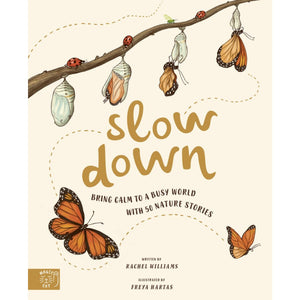 Slow Down: Bring Calm to a Busy World with 50 Nature Stories | Children's Books on Nature | Magic Cat Publishing | Book Cover | BeoVERDE.ie