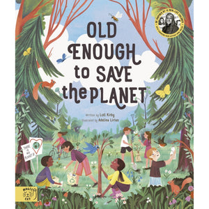 Old Enough to Save the Planet | Children's Book on Nature and Climate Action | Magic Cat Publishing | Book Cover | BeoVERDE.ie