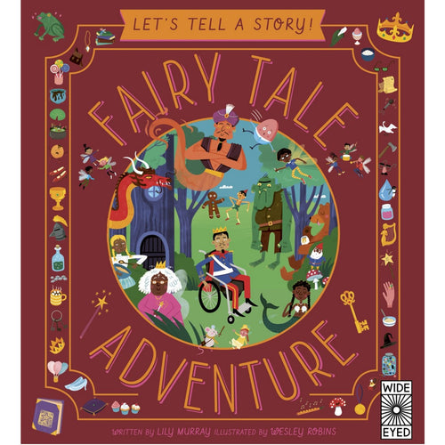 Let's Tell a Story: Fairy Tale Adventure | Children's Book on Fairy Tales & Adventures | Wide-Eyed Editions | Book Cover | BeoVERDE.ie