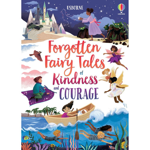 Forgotten Fairy Tales of Kindness and Courage | Children's Book on Fairy Tales & Adventures | Usborne | Book Cover | BeoVERDE.ie