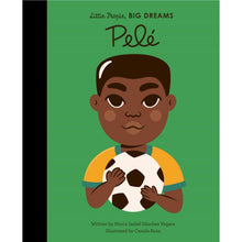 Load image into Gallery viewer, Pelé | Little People, BIG DREAMS | Children's Book on Biographies