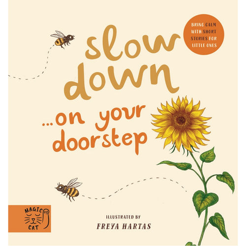 Slow Down… Discover Nature on Your Doorstep: Bring Calm to Baby's World with 6 Mindful Nature Moments | Children's Books on Nature